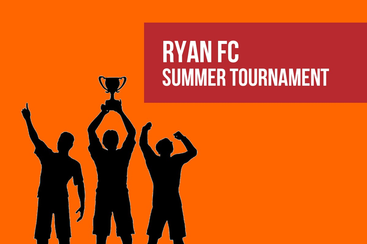 Ryan FC Summer Tournament 2018